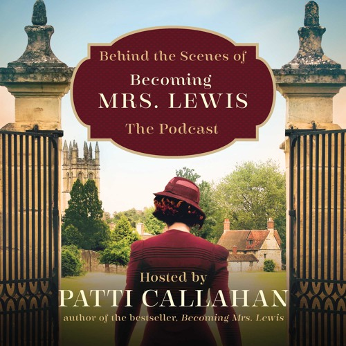 Behind the Scenes of Becoming Mrs. Lewis: The Podcast