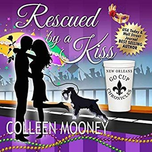 Rescued By A Kiss Book One of the Go Cup Chronicles