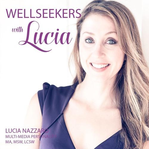 WellSeekers with Lucia Season 2