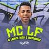 Download MC LF - O Lance Não É Romance Mp3