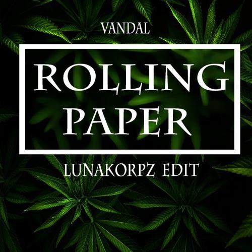 Vandal - Rolling Paper ( Lunakorpz bootleg )