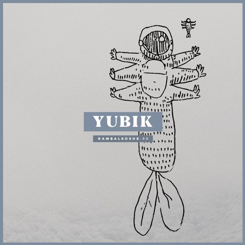 "Yubik - ""The Light of Longing"" for RAMBALKOSHE"