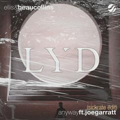 Ellis & Beau Collins ft. joegarratt - Anyway (Sickrate Edit)