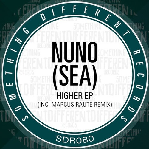 Nuno (SEA) - Higher (Marcus Raute Jazz-A-Mood Mix) [2015] 196kbps