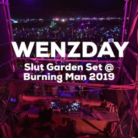 WENZDAY LIVE @ BURNING MAN 2019