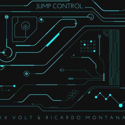 Jaxx Volt & Ricardo Montana - Jump Control (Extended Mix)