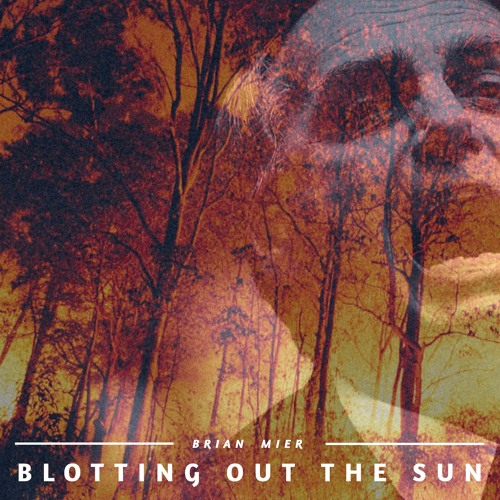 #210   Blotting Out The Sun: Fires Of The Amazon & Pulling The Mental Trigger w/ Brian Mier