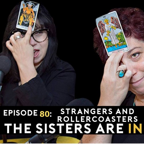 Episode 80 Strangers and Roller Coasters