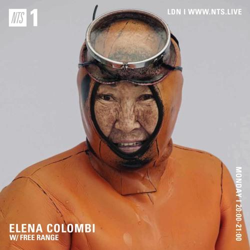 Elena Colombi w/ Free Range 09/09/19 - NTS Radio