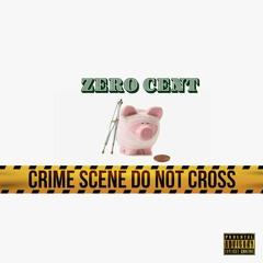 Zero Cent