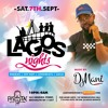 LIVE SET @ LAGOS NIGHTS (EVERY SATURDAY) AT FESTAC BK NYC