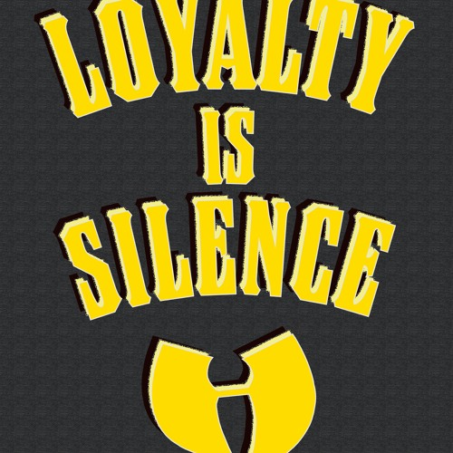 LOYALTY IS SILENCE IS SILENCE FEAT AUTOMATIK GREATNESS