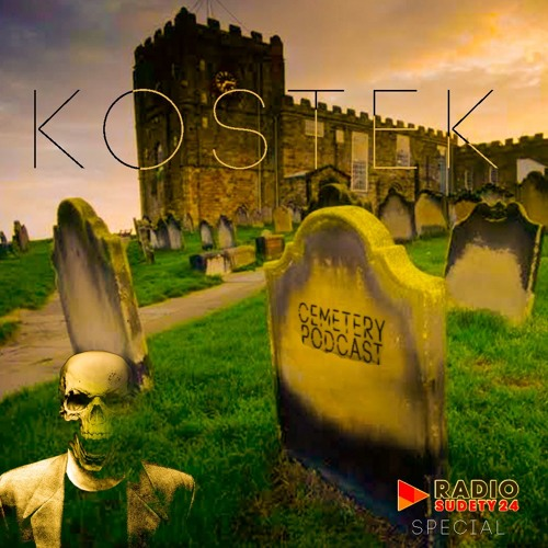 Cemetery Podcast 9 - Kostek Special Episode  Radio Broadcast (26.07.2019)
