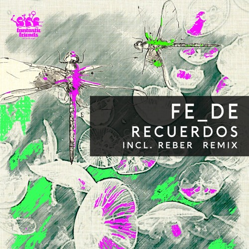 Fe_De - Recuerdos (OUT 24TH SEPT 2019)