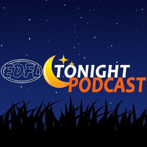 EDFL Tonight Podcast - S4E29