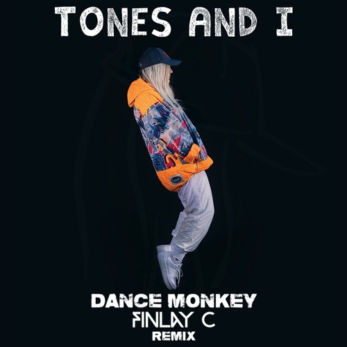 Dance Monkey (FINLAY C Remix) [FREE DL]