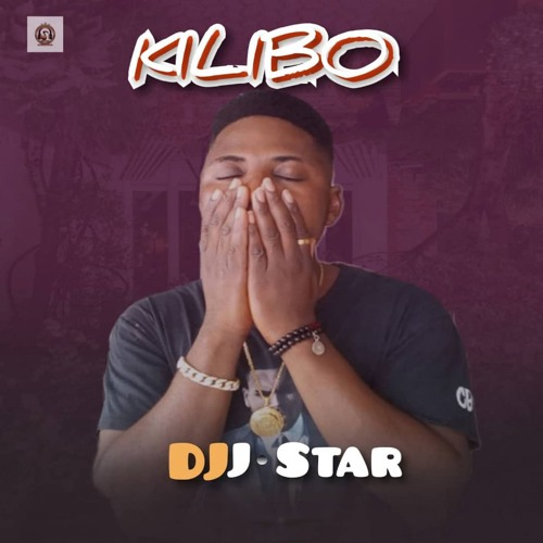 DJ JStar - Kilibo