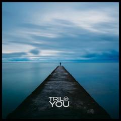 Trilo - You