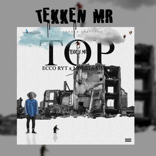 *TOP* ft Ecco Ryt & Mobstar Sim