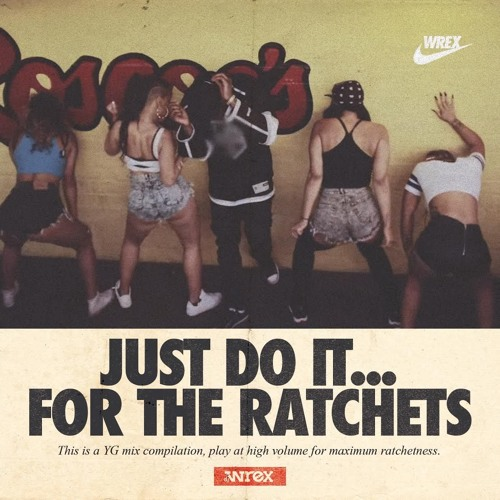 For the Ratchets by YG