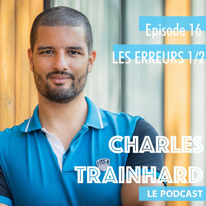 LES ERREURS à ne pas faire Live For Change - Ep 16 - Part 1/2 - Musculation