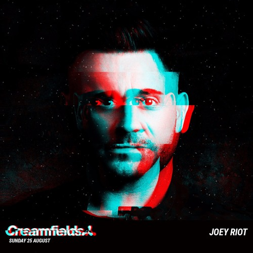 Joey Riot - Live From Creamfields 2019