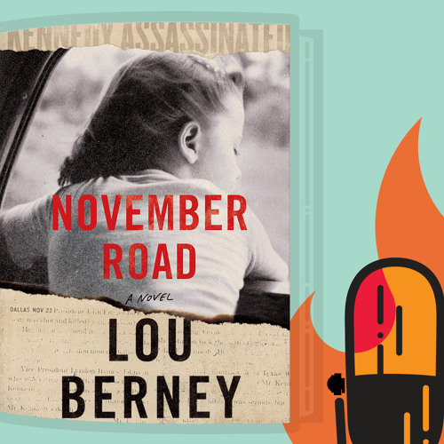 3.10: Lou Berney's November Road (With Guest Host Edwin Hill)