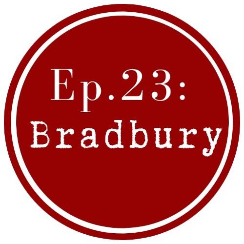 Get Lit Episode 23: Ray Bradbury