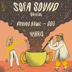 Sofa Sound Mixing Bowl 003- HYBRIS