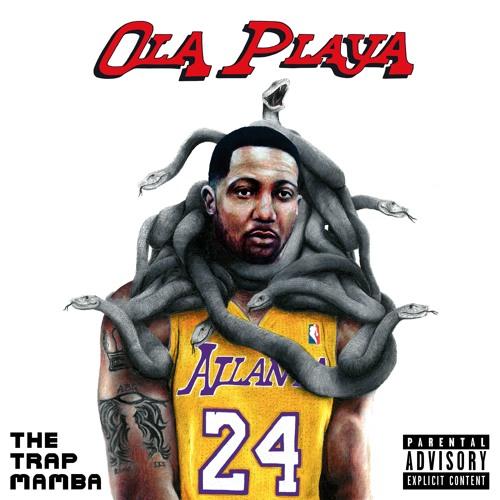 Ola Playa - The Trap Mamba