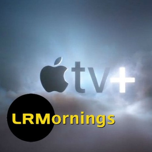 I Was Wrong About Apple TV+ | LRMornings