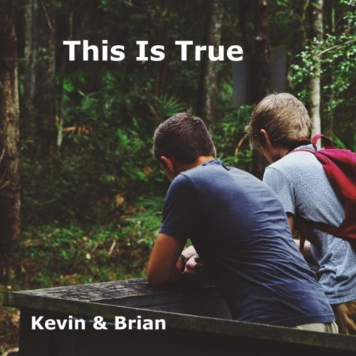 This Is True (feat. Brian Barker)