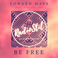 Edward Maya Feat. Vika Jigulina - Be Free (Extended by Dani Grigu)