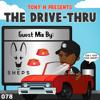 The Drive-Thru 078 // Sheps