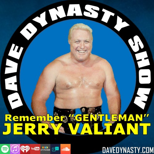 "EP147 Remember ""Gentleman"" Jerry Valiant"