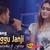 MANUNGGU JANJI - Nella Kharisma Ft Fery Duet Lagu Minang Terpopuler