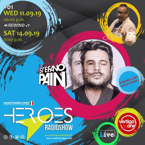#01/2019-20> HEROES RadioShow LIVE - Special Guest STEFANO PAIN