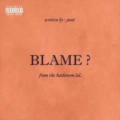 "blame ? || Junii""s View (2017 original)"