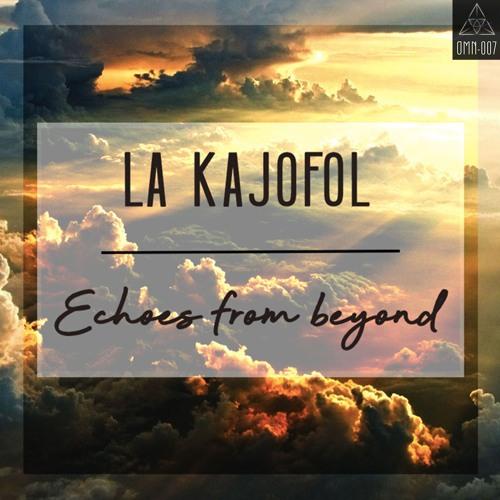 La Kajofol - Echoes From Beyond