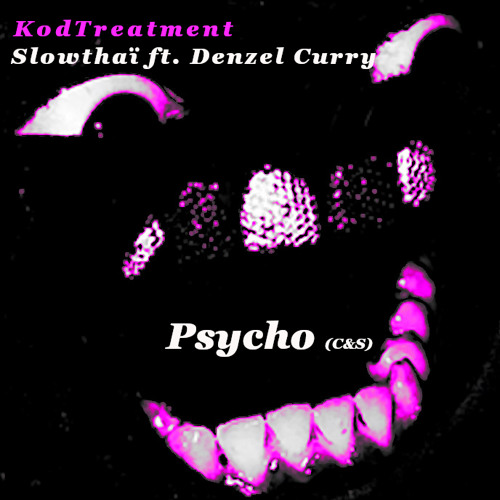 Slowthaï ft. Denzel Curry - Psycho