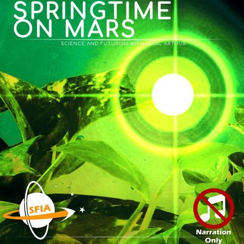 Springtime On Mars (Narration Only)