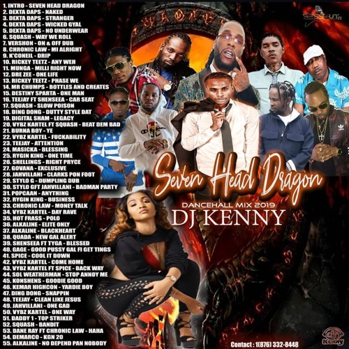 Seven Head Dragon (Dancehall Mixtape 2019 Ft Dexta Daps, Squash, Vershon, Chronic Law, Mr. Chumps)