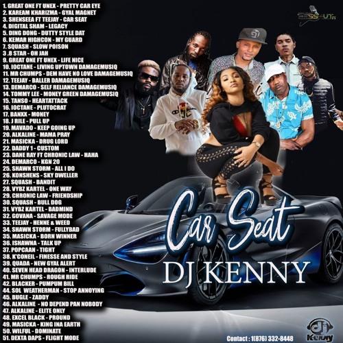 Car Seat (Dancehall Mixtape 2019 Ft Great One, Unex, Kaream Kharizma, Shenseea, Squash, Teejay)