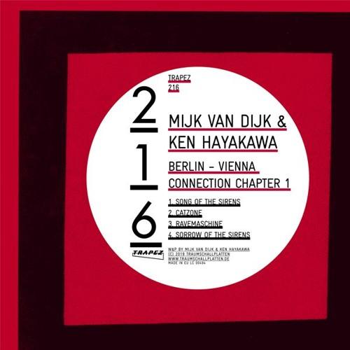 Mijk van Dijk & Ken Hayakawa - Berlin - Vienna Connection Chapter 1 - Trapez 216