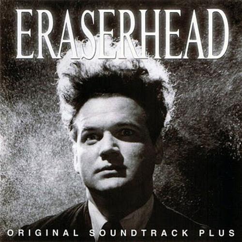 L'intégrale David Lynch 1 - Eraserhead