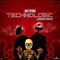Daft Punk - Technologic (Joker RMX)