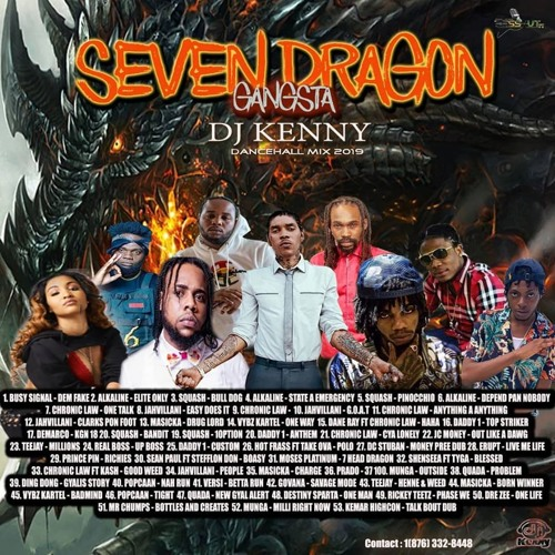 Seven Dragon (Dancehall Mixtape 2019 Ft Busy Signal, Alkaline, Squash, Chronic Law, Daddy1, Masicka)