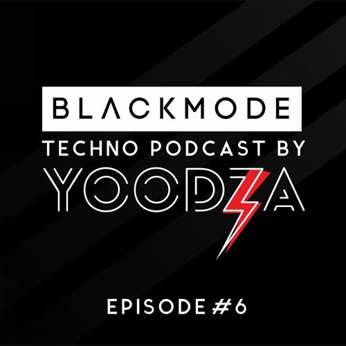 BLACKMODE TECHNO PODCAST #6 BY YOODZA - SEPT, 2019
