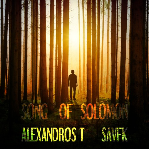 Song Of Solomon - with Alexandros T (FREE DOWNLOAD)