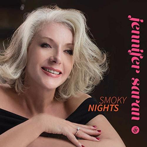Jennifer Saran : Smoky Nights